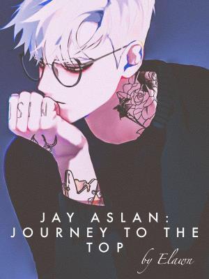 Jay Aslan: Journey to the Top / Джей Аслан: Путешествие вверх